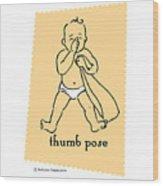 Thumb Pose Wood Print