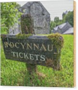 Tickets Sign Wood Print