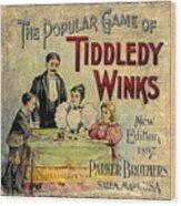 Tiddledy Winks Wood Print