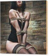 Tied In Lingerie - Fine Art Of Bondage Wood Print