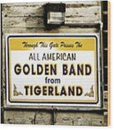 Tigerland Band Wood Print