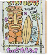 Tiki Dave's Wood Print