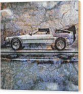 Time Machine Or The Retrofitted Delorean Dmc-12 Wood Print