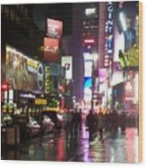 Times Square In The Rain 1 Wood Print