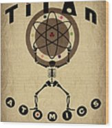 Titan Atomics Wood Print