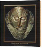 Titled Mask Of Agamemnon Wood Print