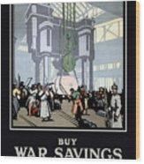 To Prevent This - Buy War Savings Certificates Wood Print