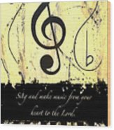 To The Lord - Yellow Wood Print