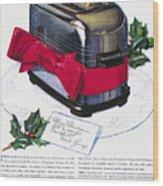 Toaster Ad, 1937 Wood Print