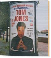 A Rare Collectible Poster Of Tom Jones In Russia Wood Print