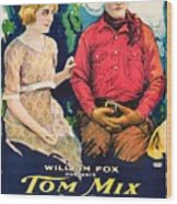 Tom Mix In Treat'em Rough 1919 Wood Print