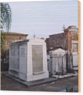 Tombs In St. Louis Cemetery Wood Print