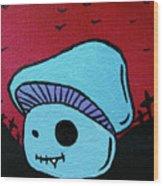 Toothed Zombie Mushroom 2 Wood Print