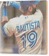 Toronto Blue Jays Jose Bautista 2 Wood Print