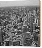 Toronto Ontario Scrapers In Black And White Wood Print