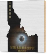Total Solar Eclipse In Idaho Map Outline Wood Print