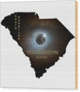 Total Solar Eclipse In South Carolina Map Outline Wood Print
