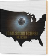 Total Solar Eclipse In United States Map Outline Wood Print