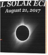 Total Solar Eclipse Stages Wood Print