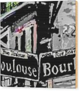 Toulouse And Bourbon Wood Print