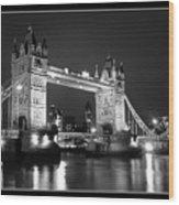 Tower Bridge London. Wood Print