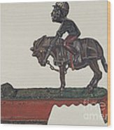 "Toy Bank: ""i Always Did 'spise A Mule"" Wood Print"