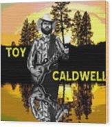 Toy Caldwell At Amber Lake 2 Wood Print