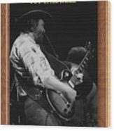 Toy Caldwell Of The Marshall Tucker Band Wood Print