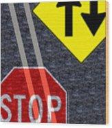 Traffic Signs Wood Print