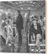 Train: Passenger Car, 1876 Wood Print
