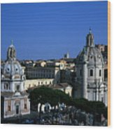 Trajan's Column Church Of Santa Maria Di Loreto Church Of Our Lady Giclee Rome Italy Wood Print