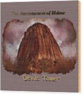 Transcendent Devils Tower 2 Wood Print