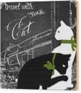 Travel With Your Cat Wood Print
