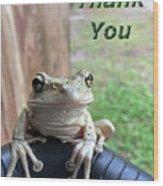 Tree Frog Thank You Wood Print