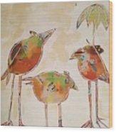 Trio Birds Wood Print