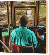 Trolley Driver In New Orleans Wood Print