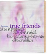 True Friends Wood Print