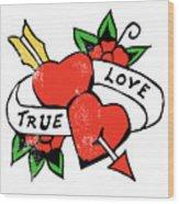 True Love Tattoo Wood Print