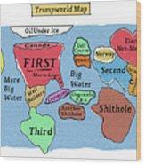 Trumpworld Map Wood Print