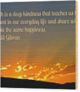 Truth And Happiness Wood Print