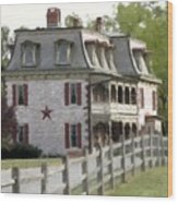 Tulpehocken Manor Plantation Historic Site  Wood Print