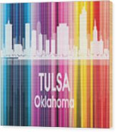 Tulsa Ok 2 Vertical Wood Print
