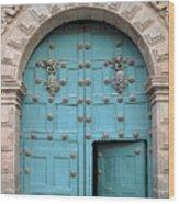 Turquoise Cusco Church Door Wood Print