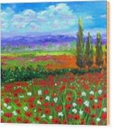 Tuscany Poppies Field Wood Print