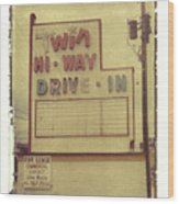 Twin Hi-way Drive-in Sign Wood Print