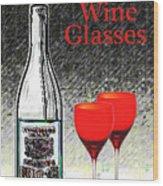 Twink Wine Glasses Wood Print