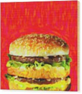 Two All Beef Patties Wood Print