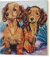 Two Peas In A Pod - Dachshund Wood Print by Lyn Cook
