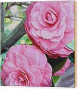 Two Pink Camellias - Digital Art Wood Print