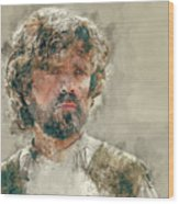 Tyrion Lannister, Game Of Thrones Wood Print